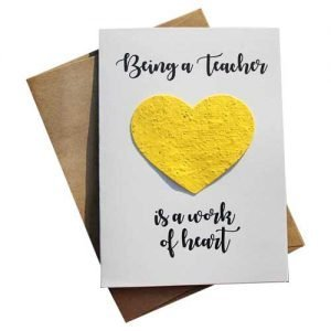 Card reads: Being a teacher is a work of heart